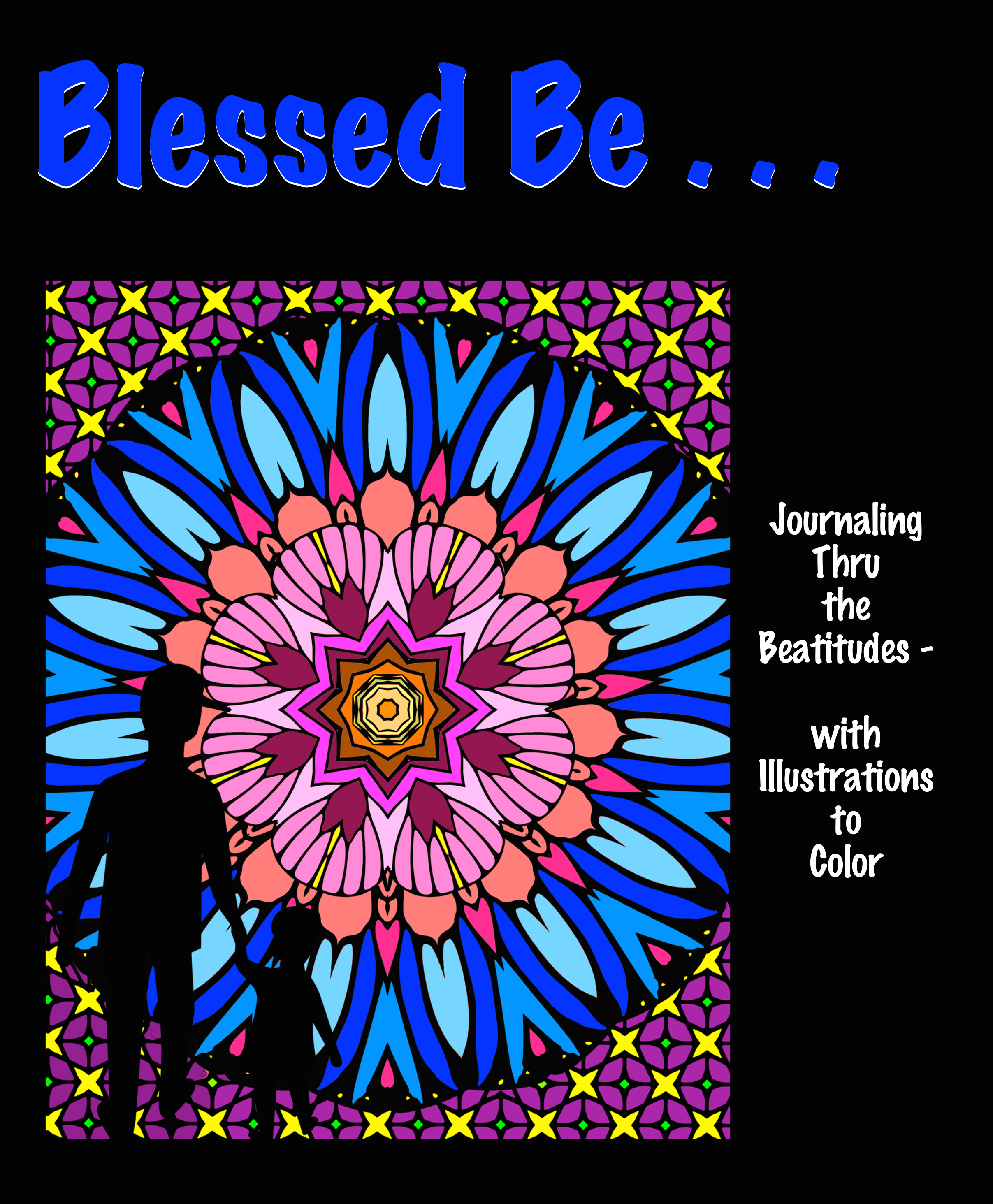 Blessed Be . . . Front Cover